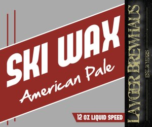Layger Brewhaus Beer Label - Ski Wax American Pale Ale