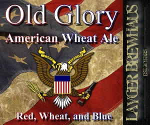 Layger Brewhaus Beer Label - Old Glory American Wheat Ale