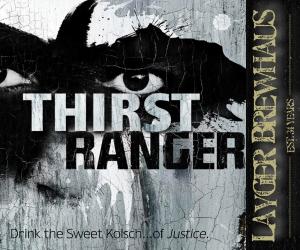 Layger Brewhaus Beer Label - Thirst Ranger Kolsch