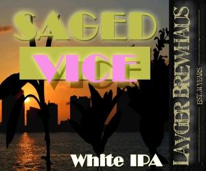 Layger Brewhaus Saged Vice